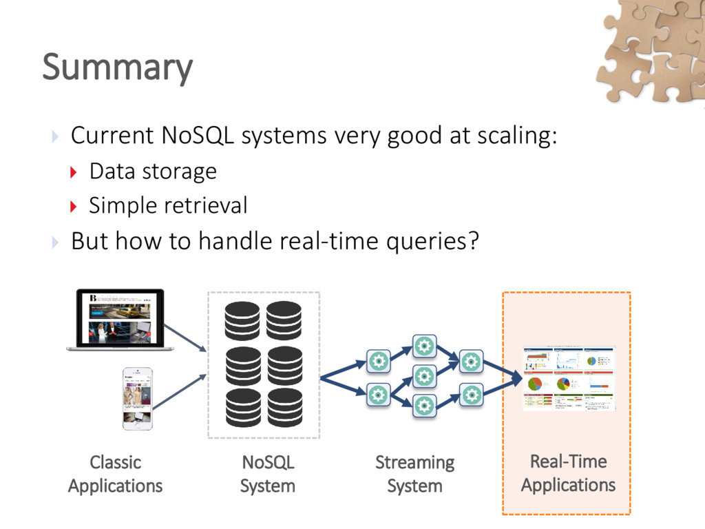  Current NoSQL systems very good at scaling: ...