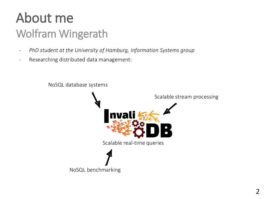 About me Wolfram Wingerath - PhD student at the...