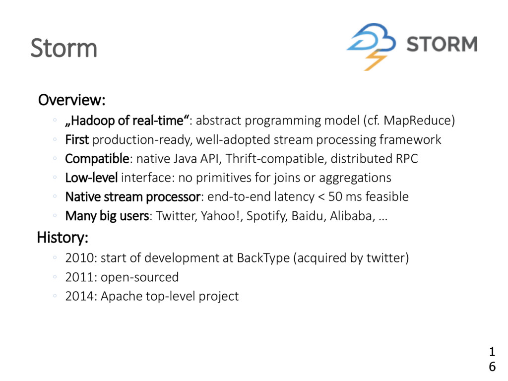 """Overview: ◦ """"Hadoop of real-time"""": abstract pro..."""