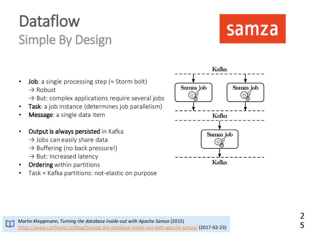 Dataflow Simple By Design • Job: a single proce...