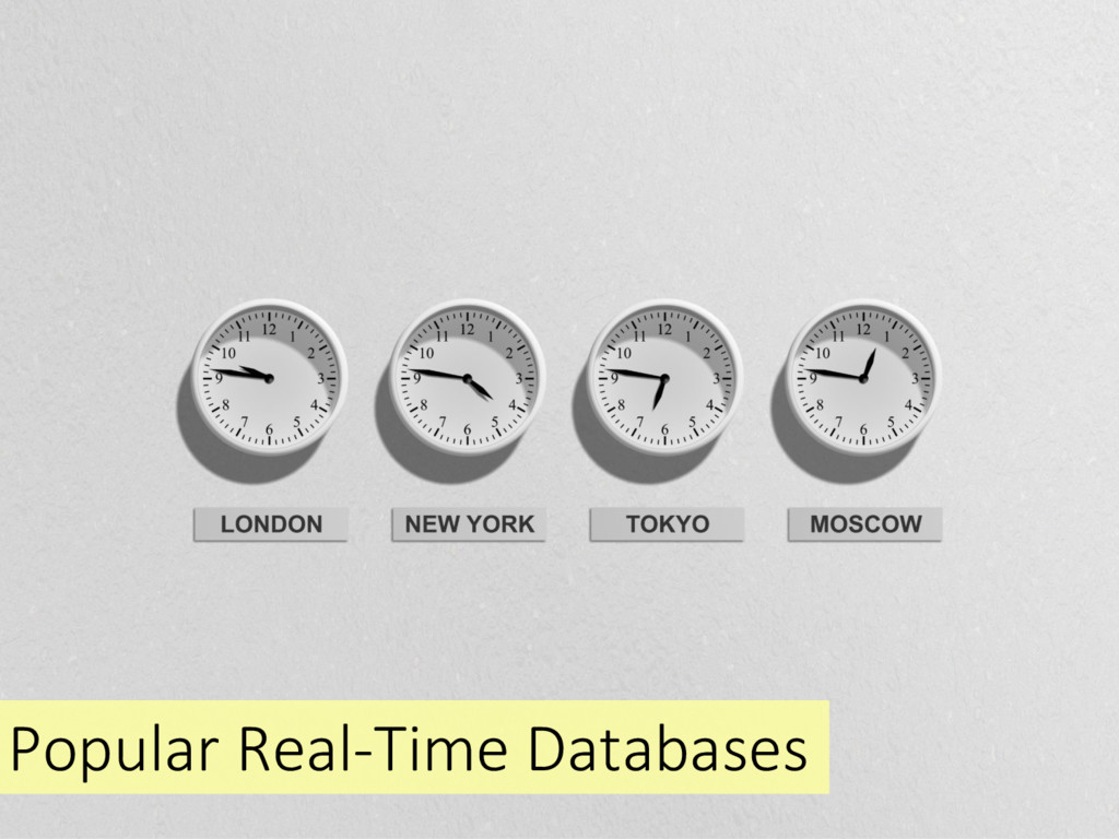 Popular Real-Time Databases
