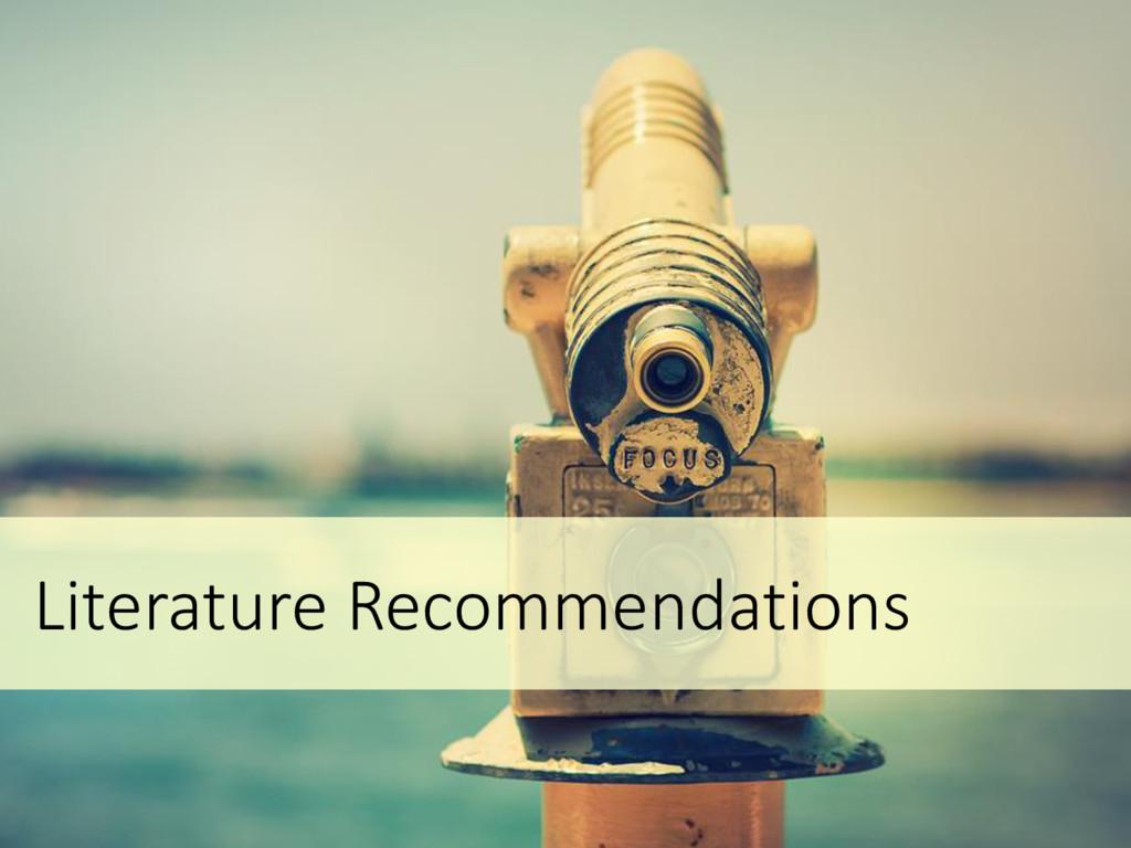 Literature Recommendations