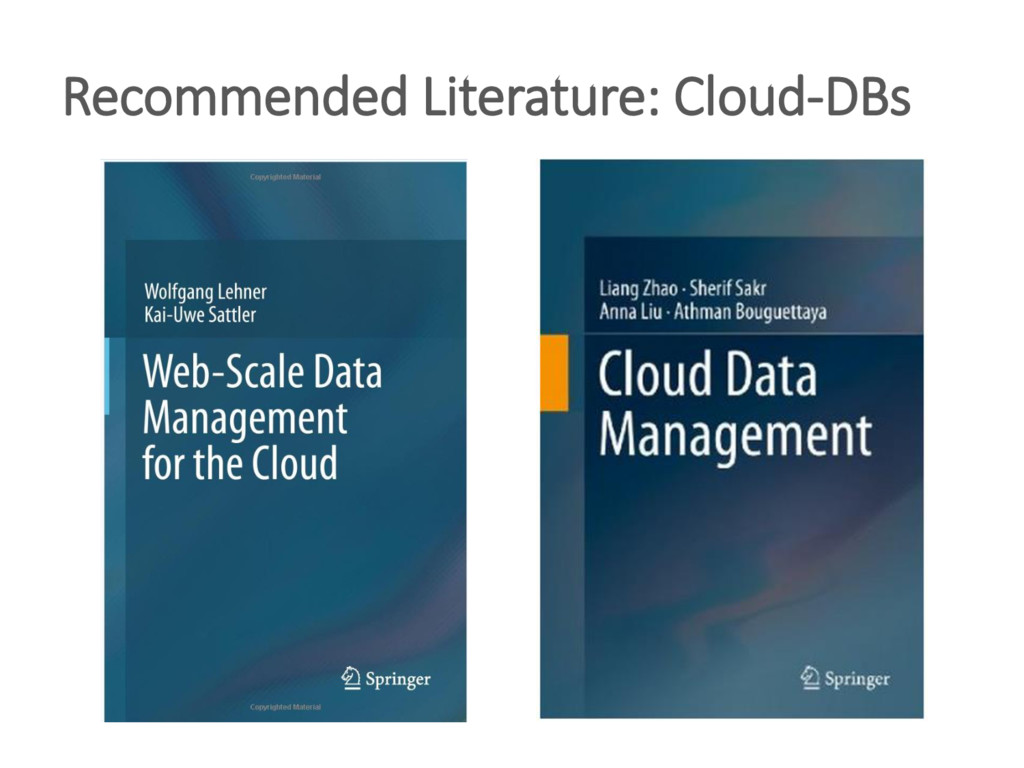 Recommended Literature: Cloud-DBs