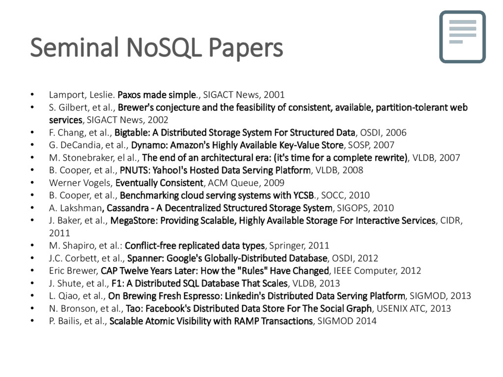 Seminal NoSQL Papers • Lamport, Leslie. Paxos m...