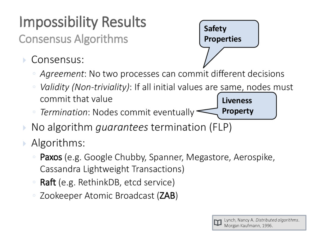  Consensus: ◦ Agreement: No two processes can ...