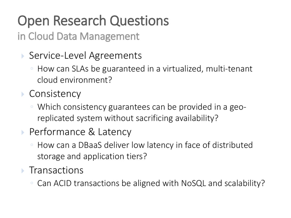  Service-Level Agreements ◦ How can SLAs be gu...