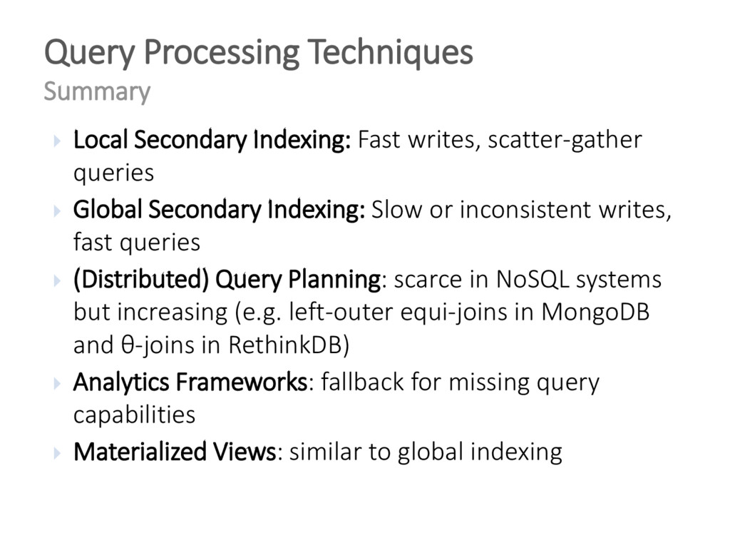  Local Secondary Indexing: Fast writes, scatte...