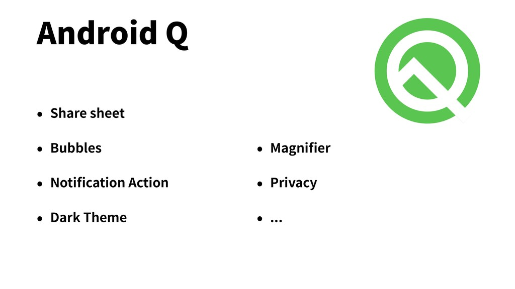 Android Q • Share sheet • Bubbles • Notification...
