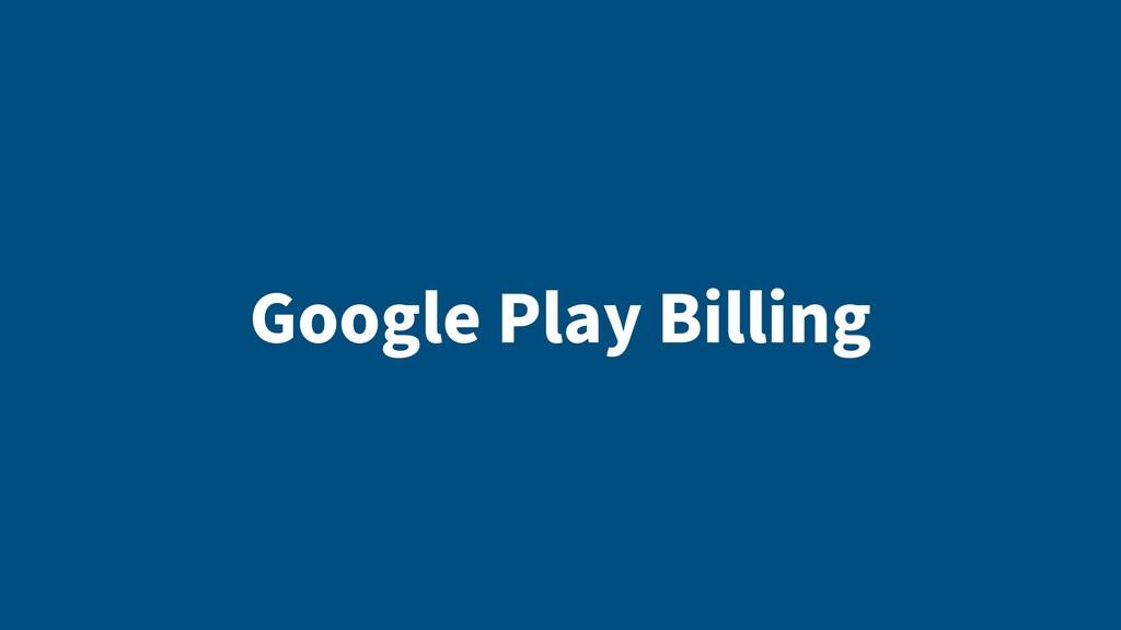 Google Play Billing