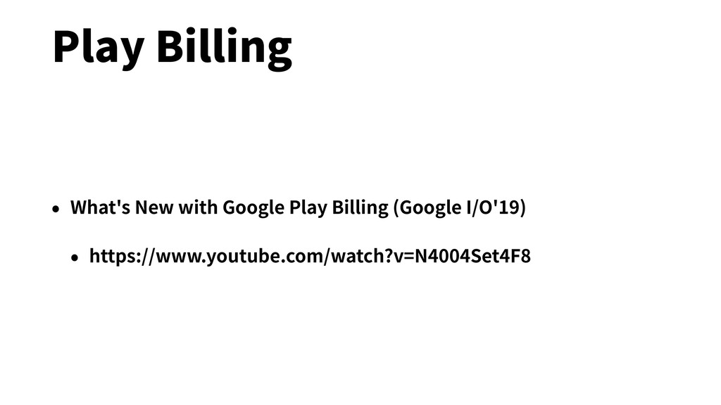 Play Billing • What's New with Google Play Bill...