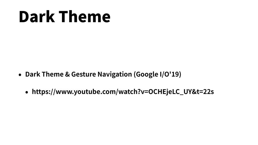 Dark Theme • Dark Theme & Gesture Navigation (G...
