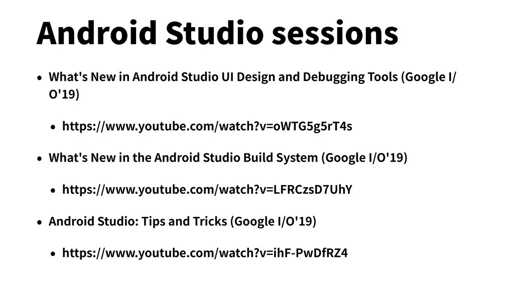 Android Studio sessions • What's New in Android...