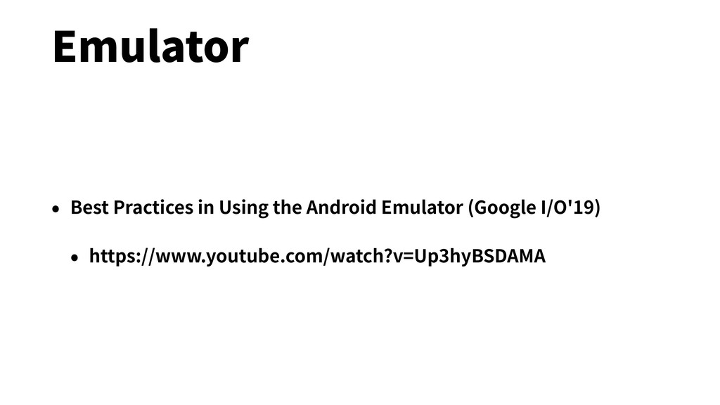 Emulator • Best Practices in Using the Android ...