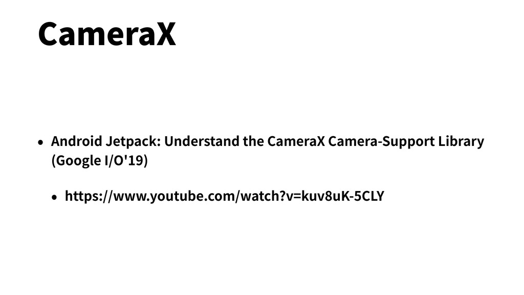 CameraX • Android Jetpack: Understand the Camer...