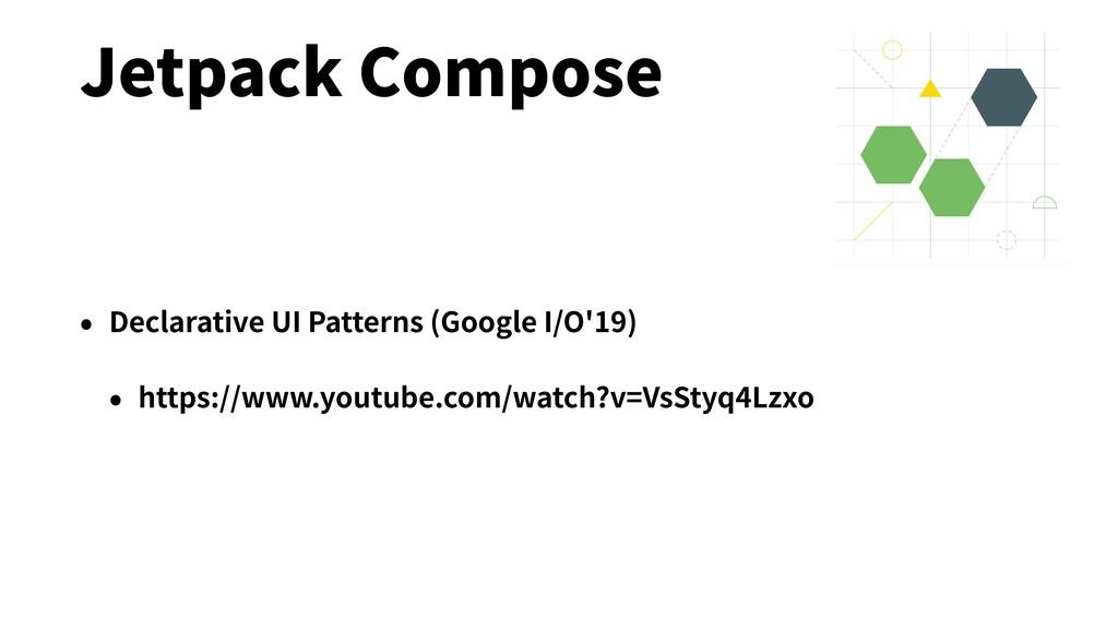 Jetpack Compose • Declarative UI Patterns (Goog...