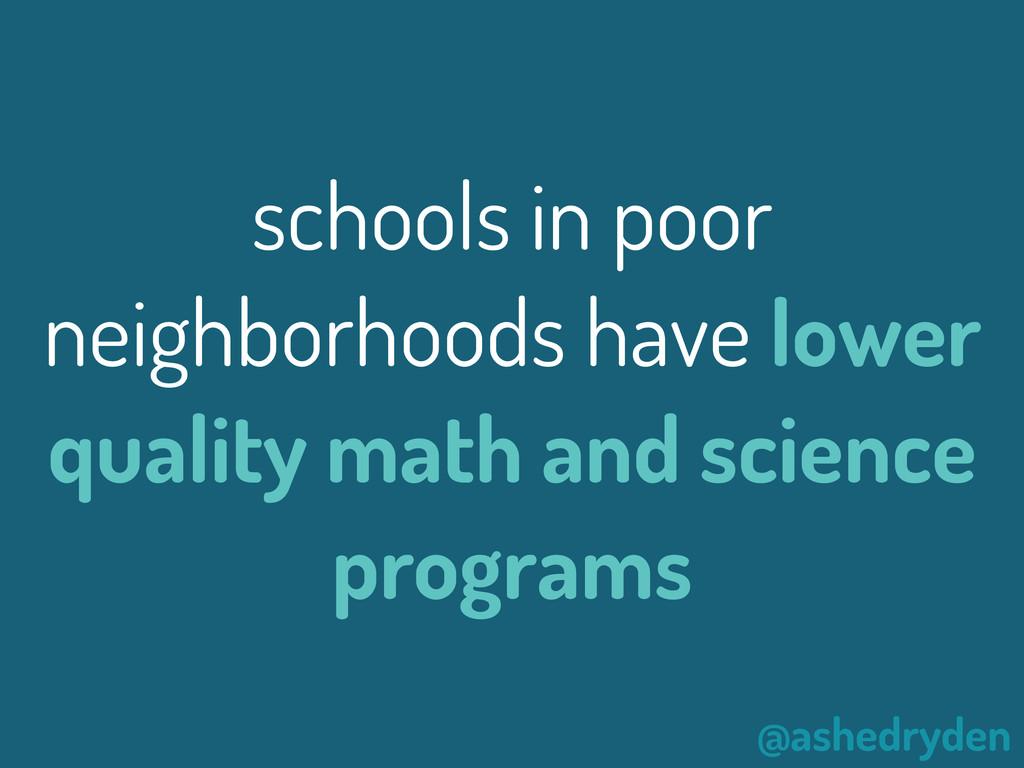 @ashedryden schools in poor neighborhoods have ...