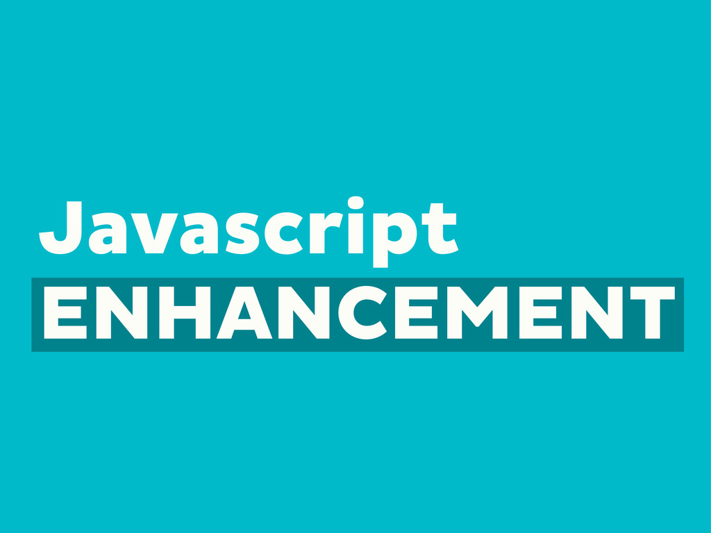 Javascript ENHANCEMENT