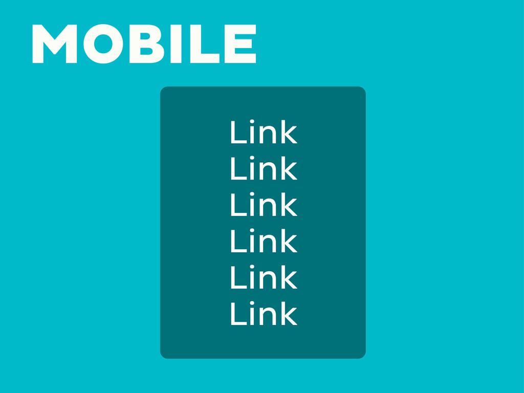 MOBILE Link Link Link Link Link Link