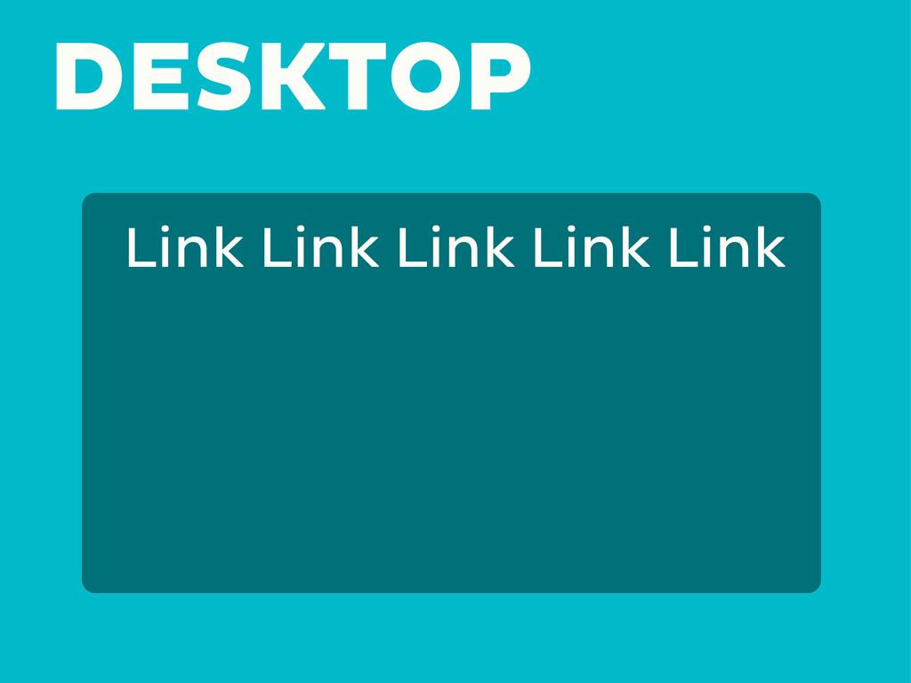 DESKTOP Link Link Link Link Link