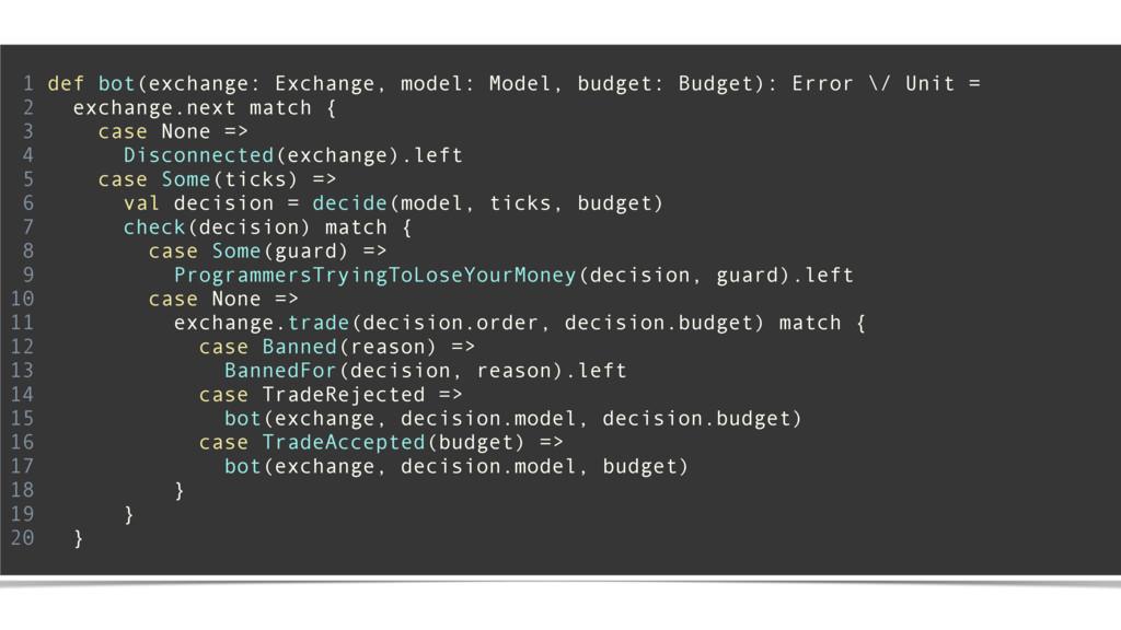 ! 1 def bot(exchange: Exchange, model: Model, b...