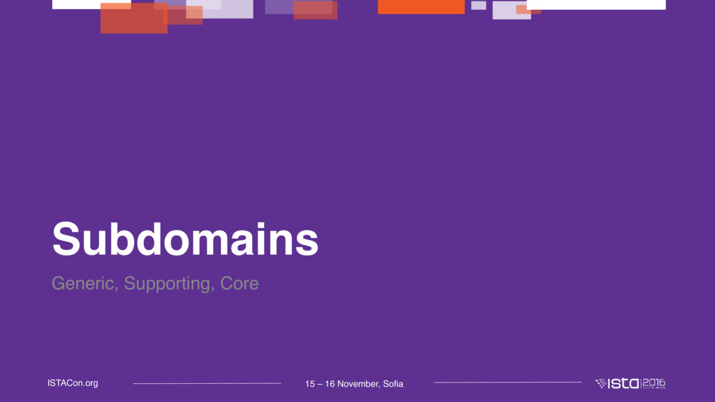 15 – 16 November, Sofia ISTACon.org Subdomains ...