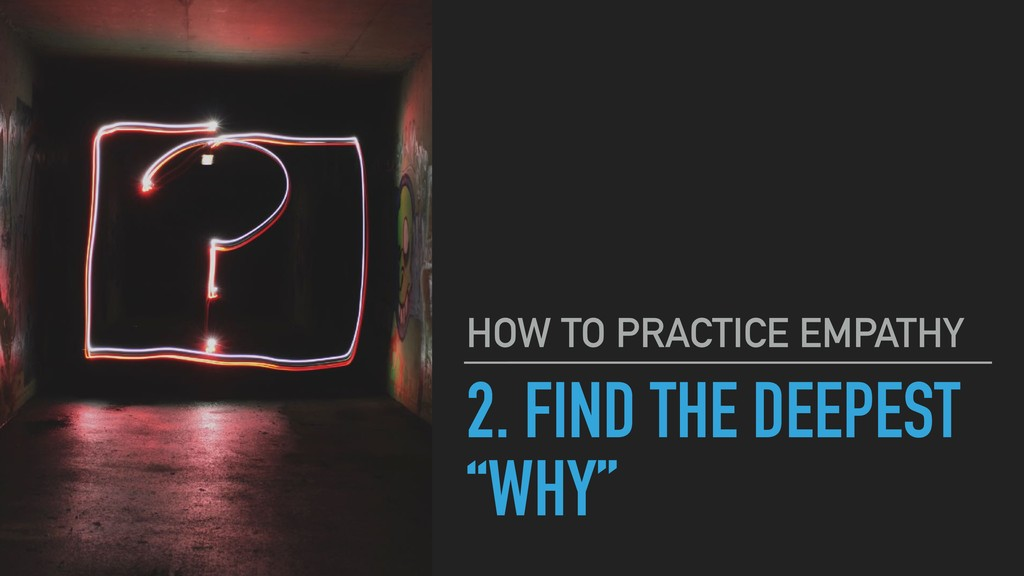 """2. FIND THE DEEPEST """"WHY"""" HOW TO PRACTICE EMPAT..."""