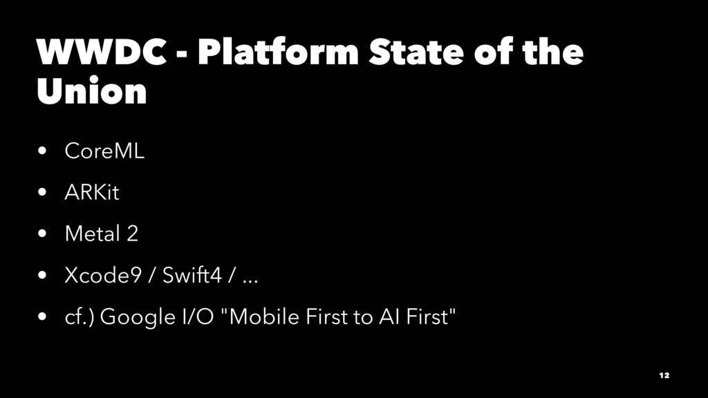 WWDC - Platform State of the Union • CoreML • A...