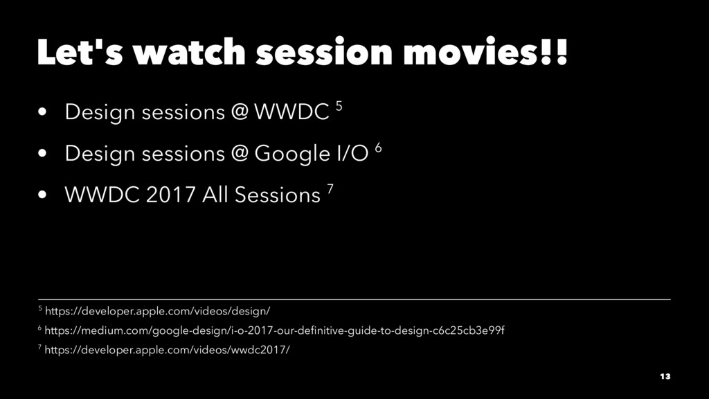 Let's watch session movies!! • Design sessions ...