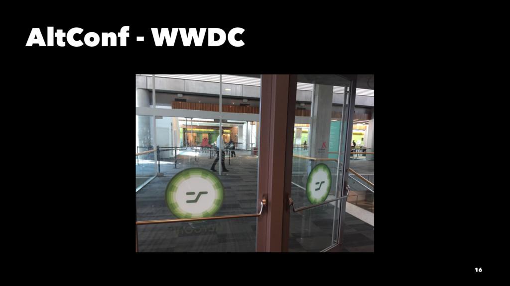 AltConf - WWDC 16