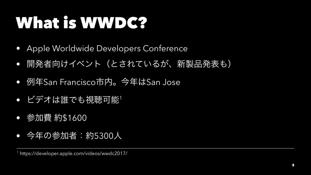 What is WWDC? • Apple Worldwide Developers Conf...