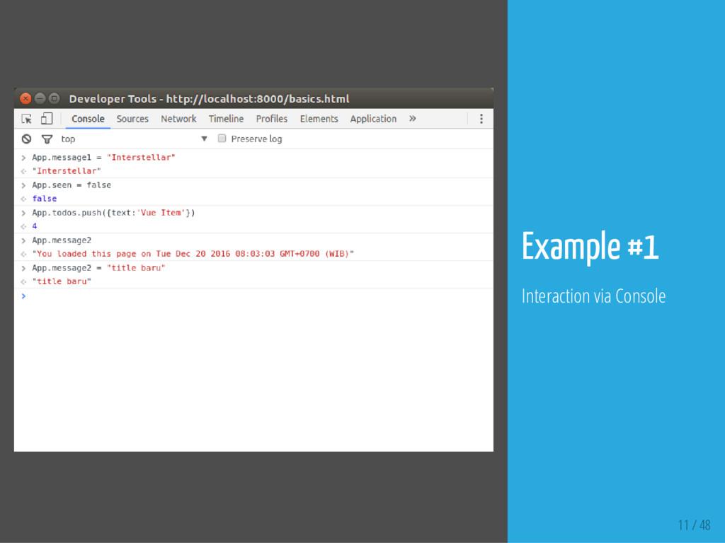 11 / 48 Example #1 Interaction via Console