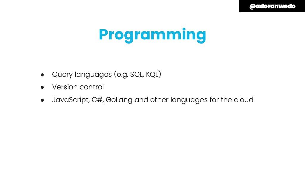 Programming ● ● ●