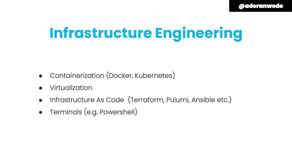 Infrastructure Engineering ● ● ● ●
