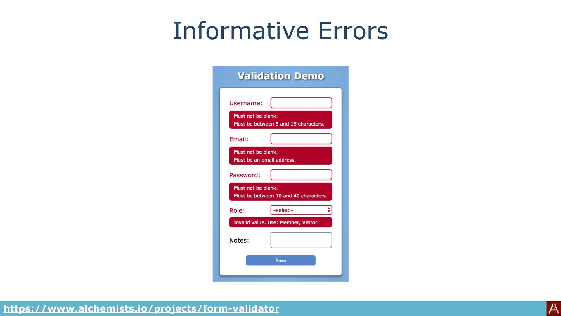 Informative Errors https://www.alchemists.io/pr...