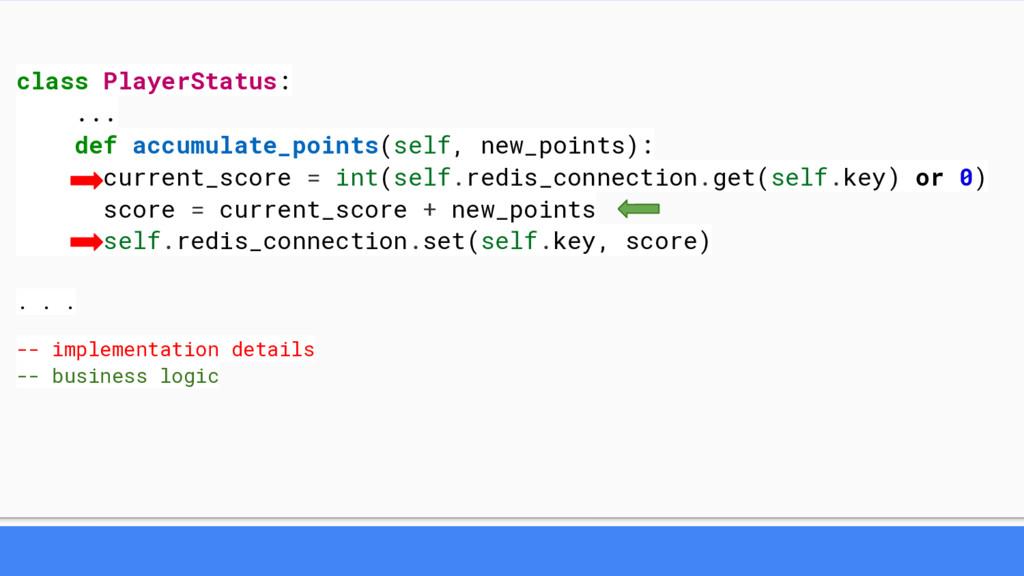 class PlayerStatus: ... def accumulate_points(s...