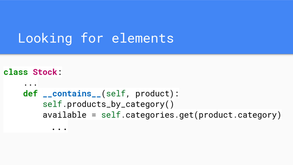 Looking for elements class Stock: ... def __con...