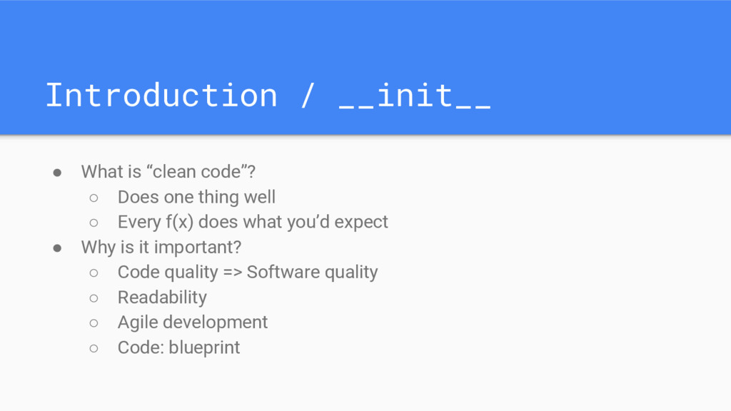 """Introduction / __init__ ● What is """"clean code""""?..."""