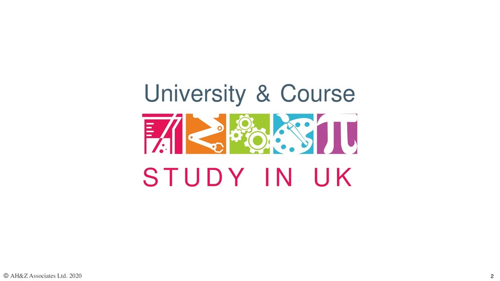 S T U D Y I N U K University & Course © AH&Z As...