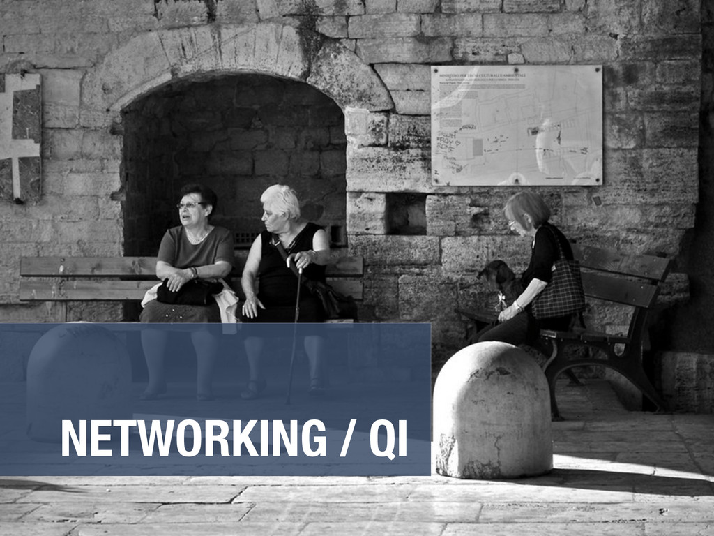NETWORKING / QI