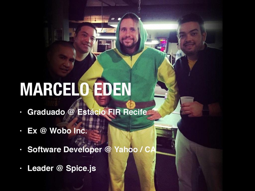 MARCELO EDEN • Graduado @ Estácio FIR Recife • ...