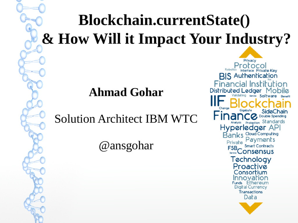 Blockchain.currentState() & How Will it Impact ...
