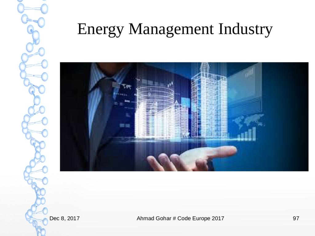 Dec 8, 2017 Ahmad Gohar # Code Europe 2017 97 E...