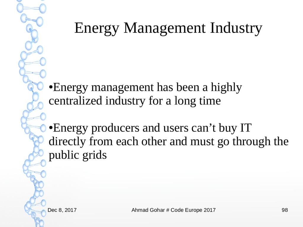 Dec 8, 2017 Ahmad Gohar # Code Europe 2017 98 E...