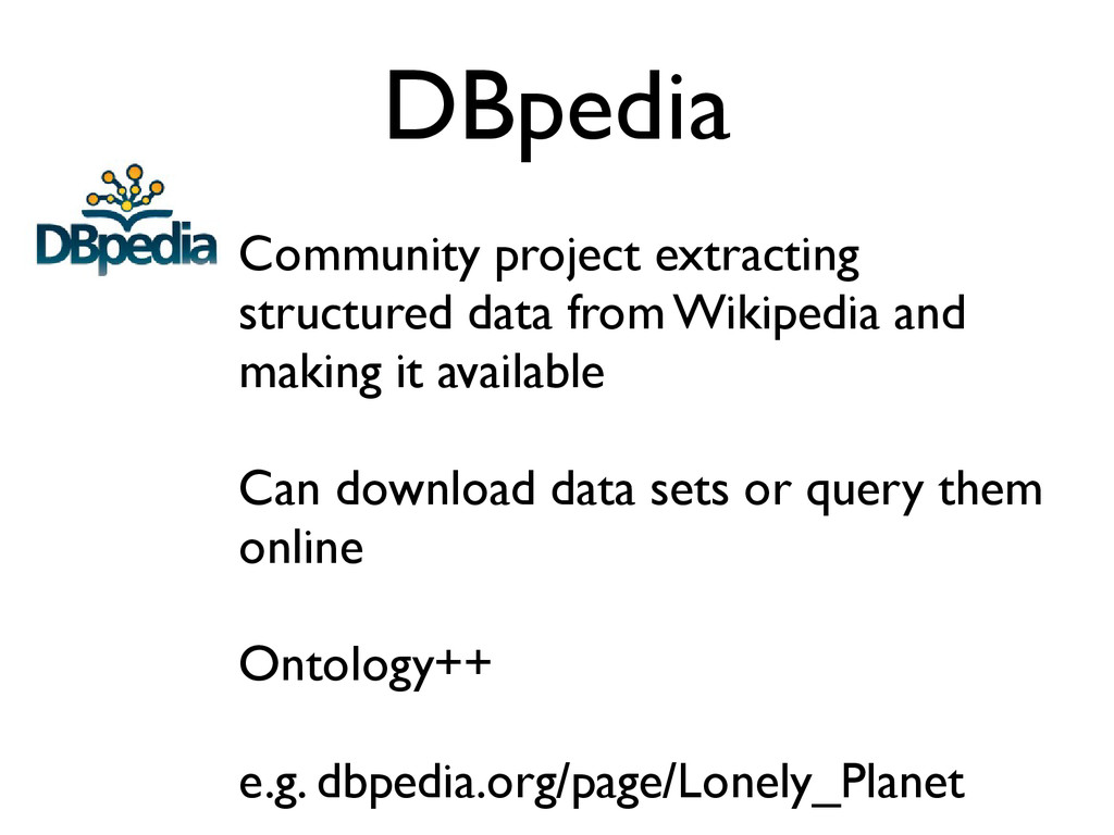 DBpedia Community project extracting structured...