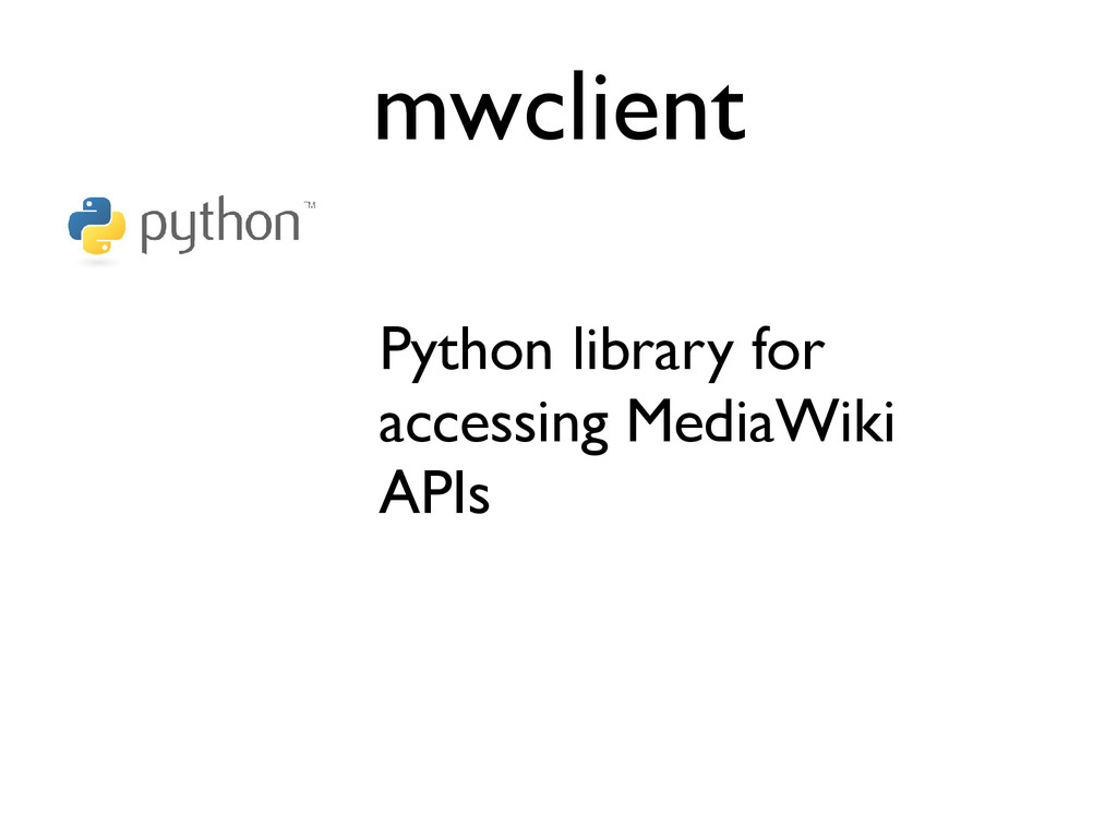 mwclient Python library for accessing MediaWiki...