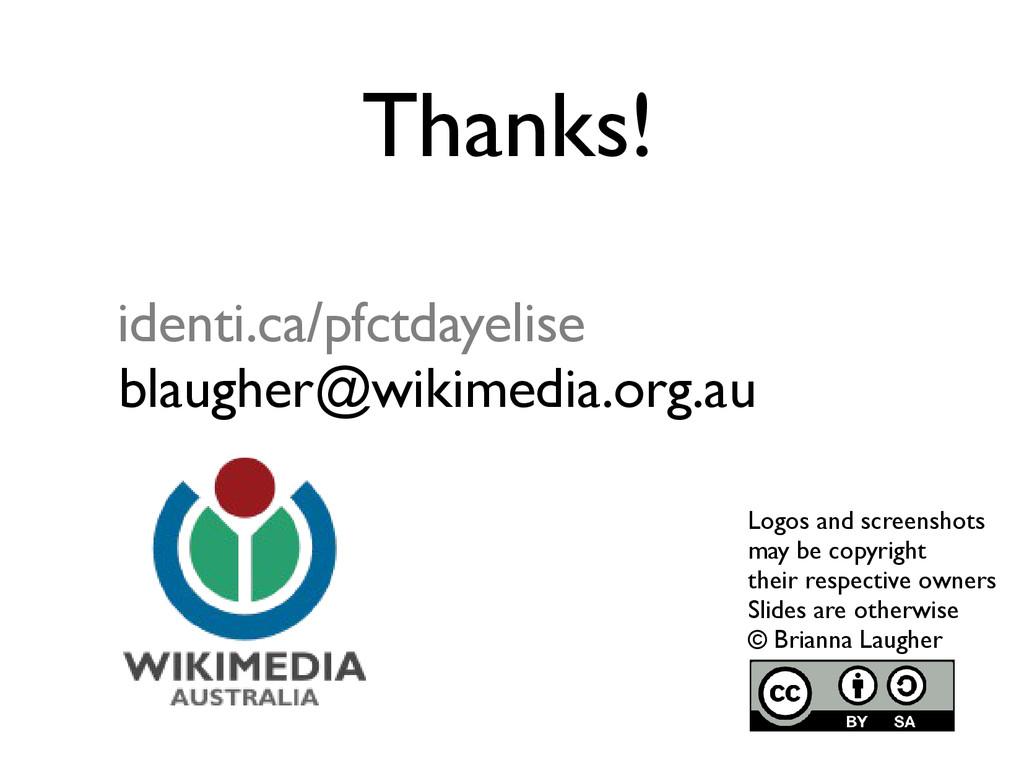 identi.ca/pfctdayelise blaugher@wikimedia.org.a...