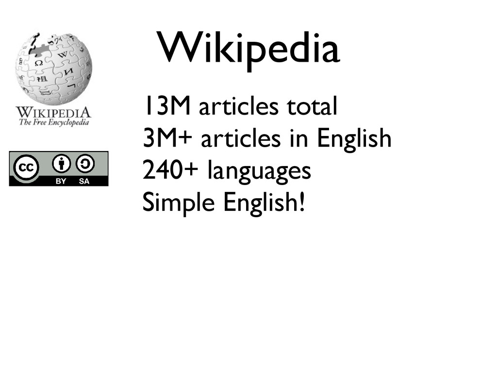 Wikipedia 13M articles total 3M+ articles in En...