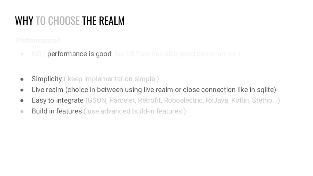 WHY TO CHOOSE THE REALM Performance? ● NO ( per...