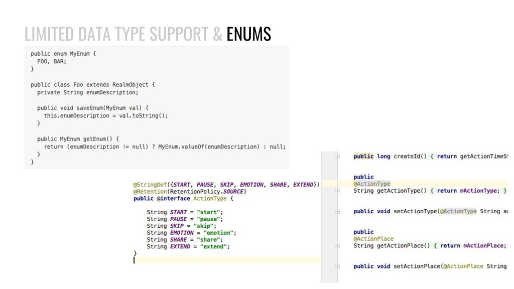 LIMITED DATA TYPE SUPPORT & ENUMS