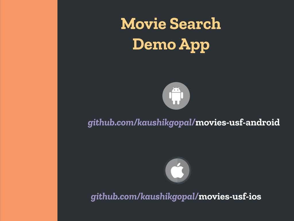 Movie Search Demo App github.com/kaushikgopal/m...